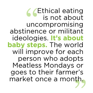 ethical eating is not about absolutes